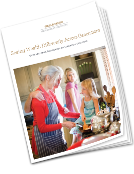 Cover image of Wells Fargo Investment Institute report: Seeing Wealth Differently Across Generations