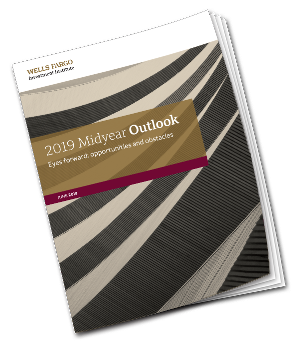 2019 Midyear Investment Outlook - Wells Fargo Investment